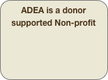 ADEA is a donor supported Non-profit